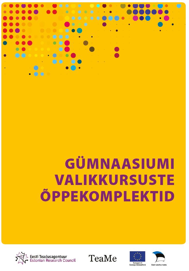2244a2d02dc Uued õppematerjalid gümnaasiumile - Sihtasutus Eesti Teadusagentuur